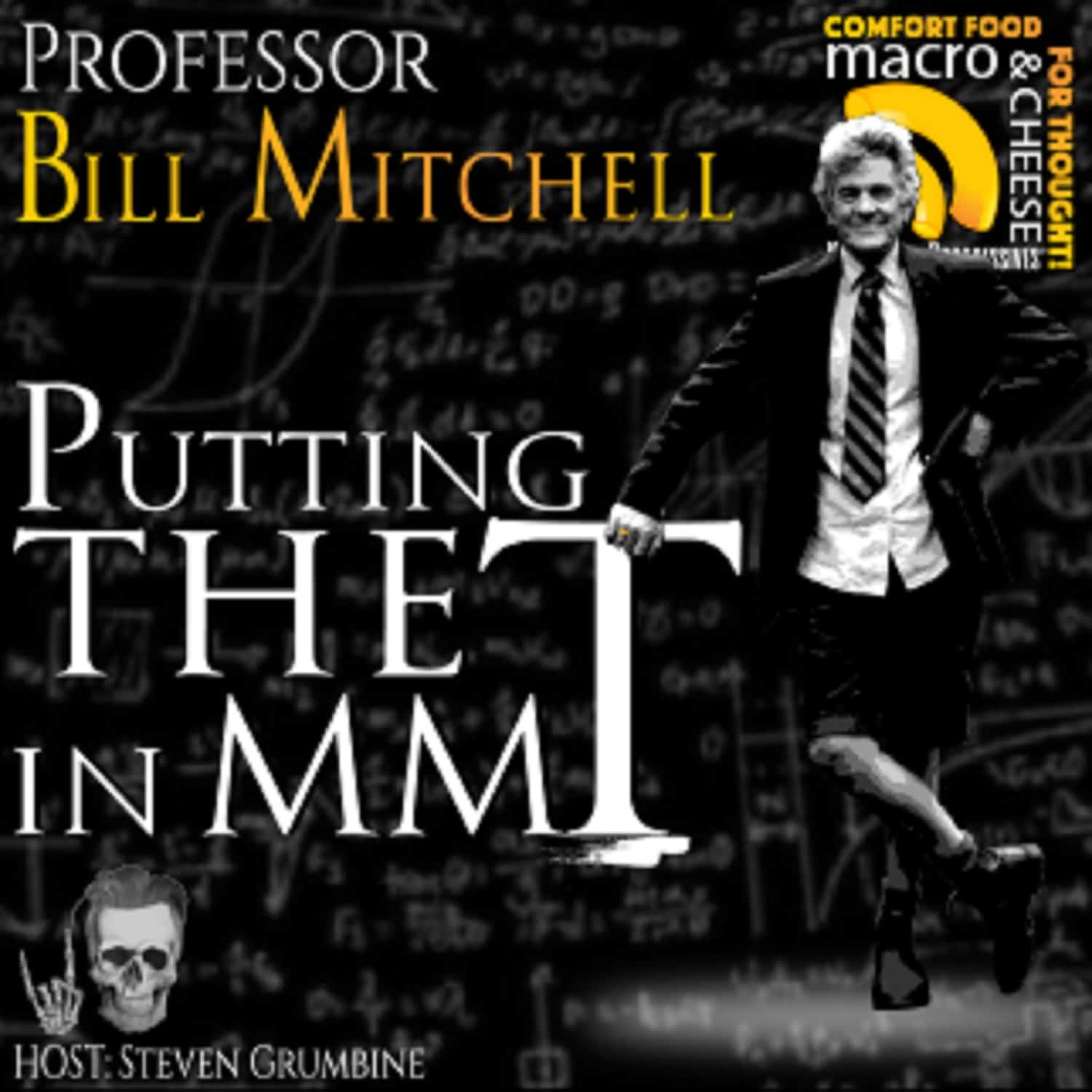 Episode 1 –  Putting the T in MMT with Professor Bill Mitchell