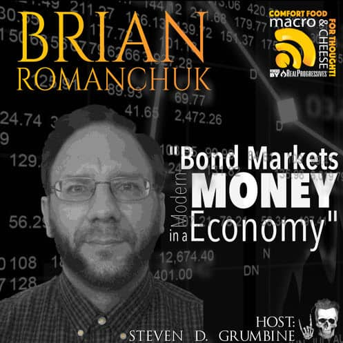 Episode 16 – Bond Markets in a Modern Money Economy with Brian Romanchuk