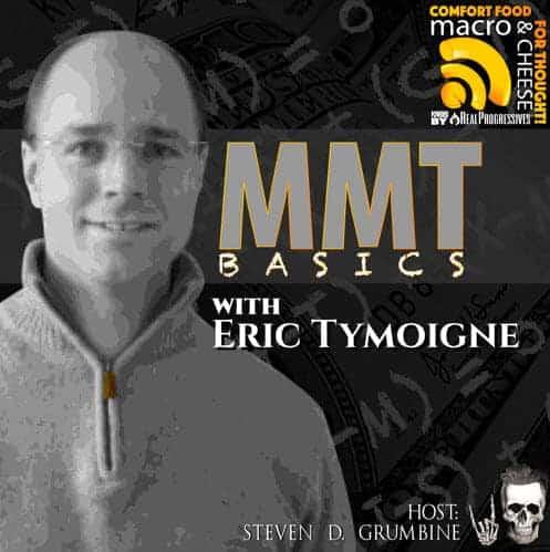 Episode 31 – MMT Basics with Eric Tymoigne
