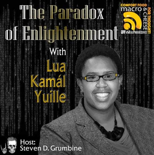 Episode 50 – The Paradox of Enlightenment with Lua Kamál Yuille