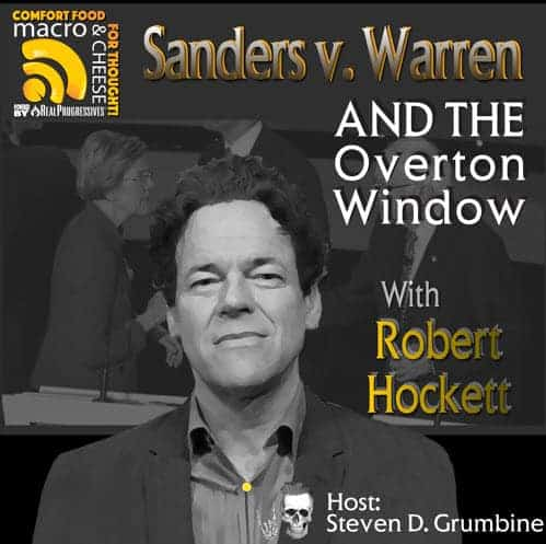 Episode 52 – Sanders v. Warren and the Overton Window with Robert Hockett