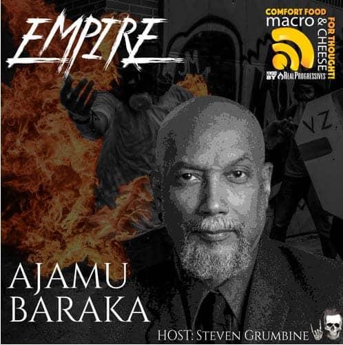 Episode 54- Empire with Ajamu Baraka