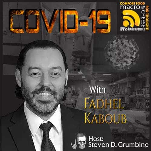 Episode 60 - COVID-19 with Fadhel Kaboub