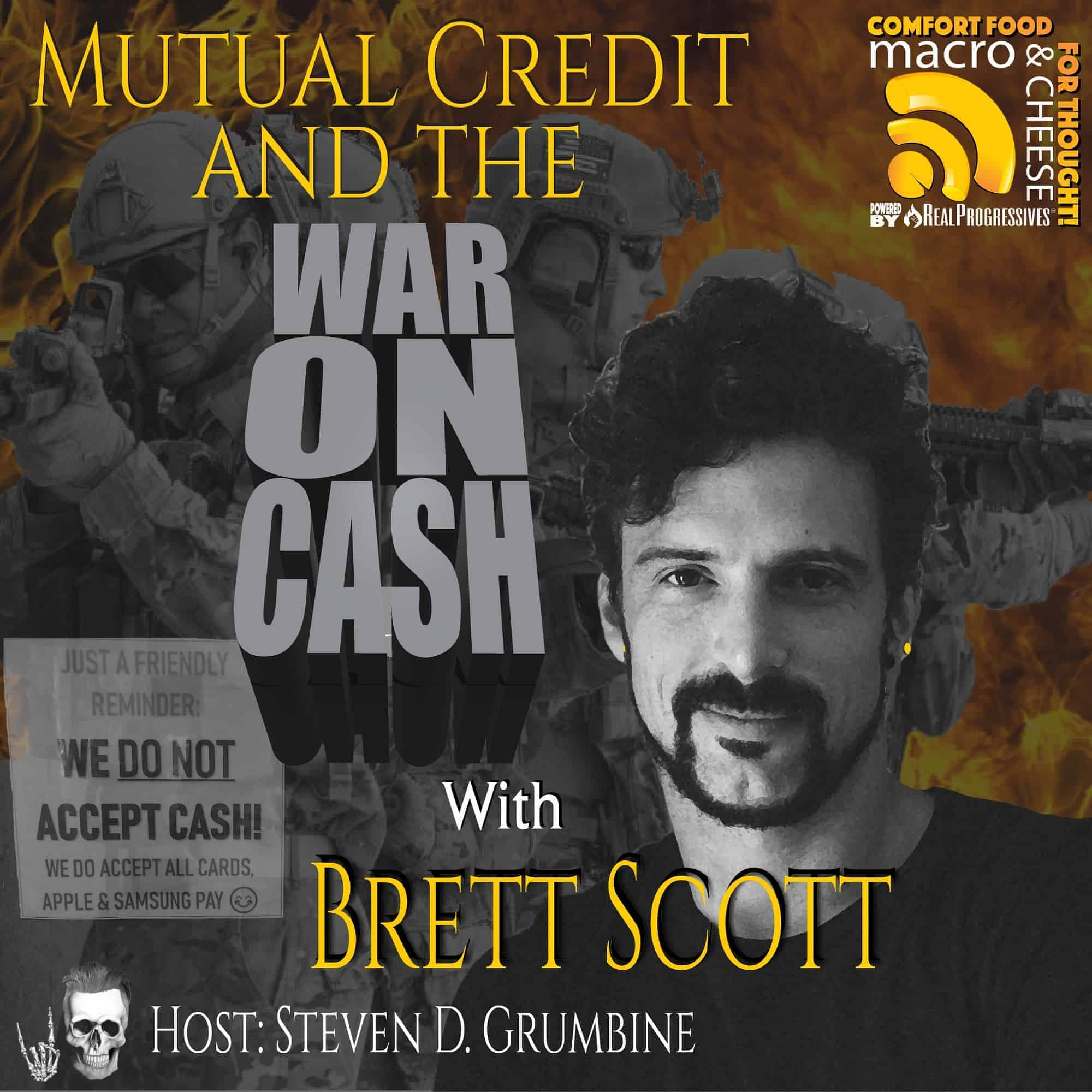 Episode 83 – Mutual Credit and the War on Cash with Brett Scott
