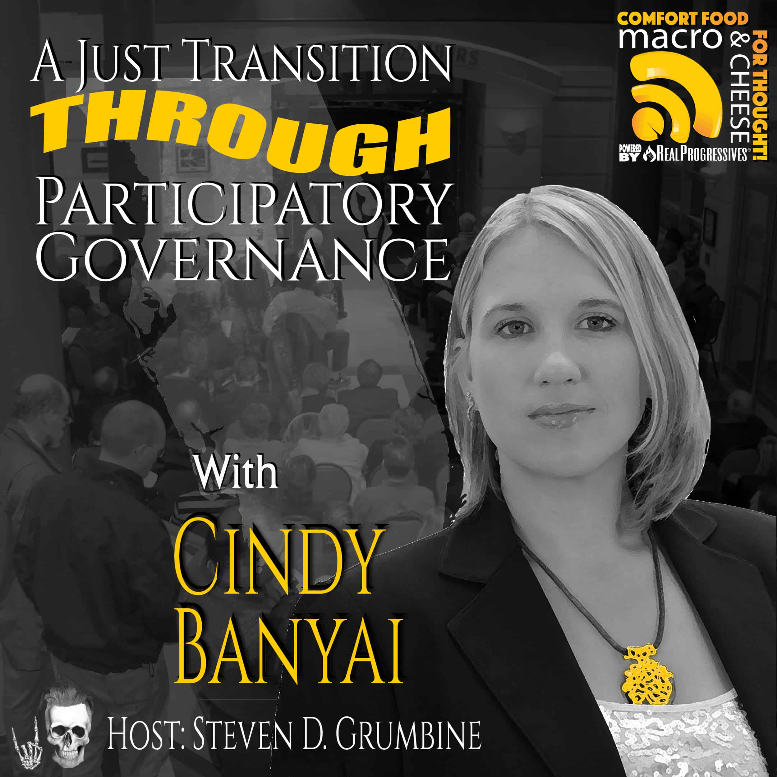 Episode 87 – A Just Transition Through Participatory Governance with Cindy Banyai