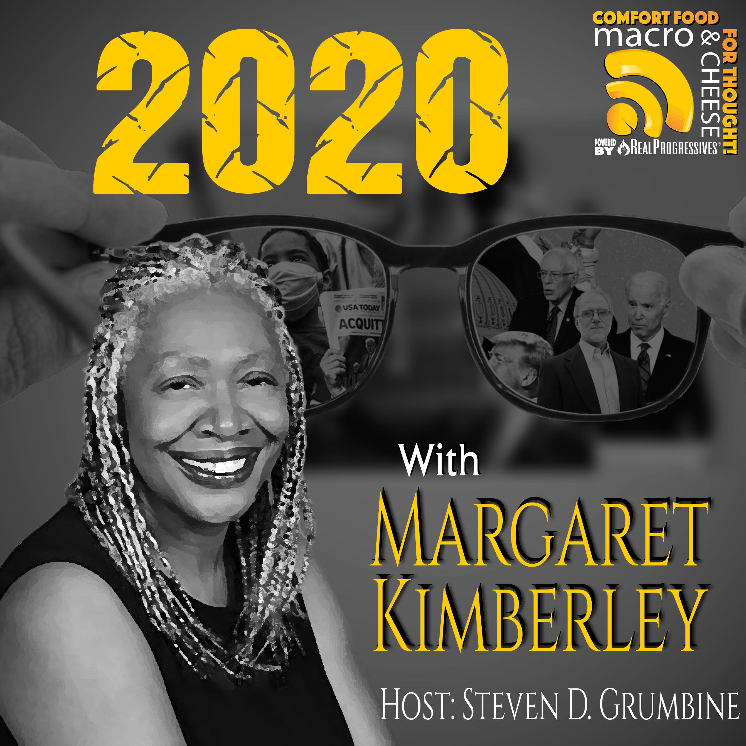 Episode 86 – 2020 with Margaret Kimberley