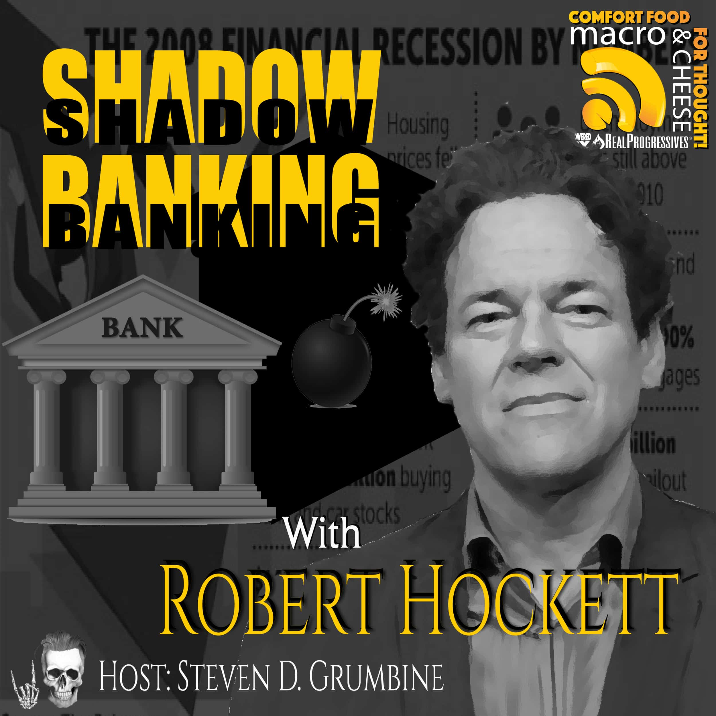 Episode 85 – Shadow Banking with Robert Hockett