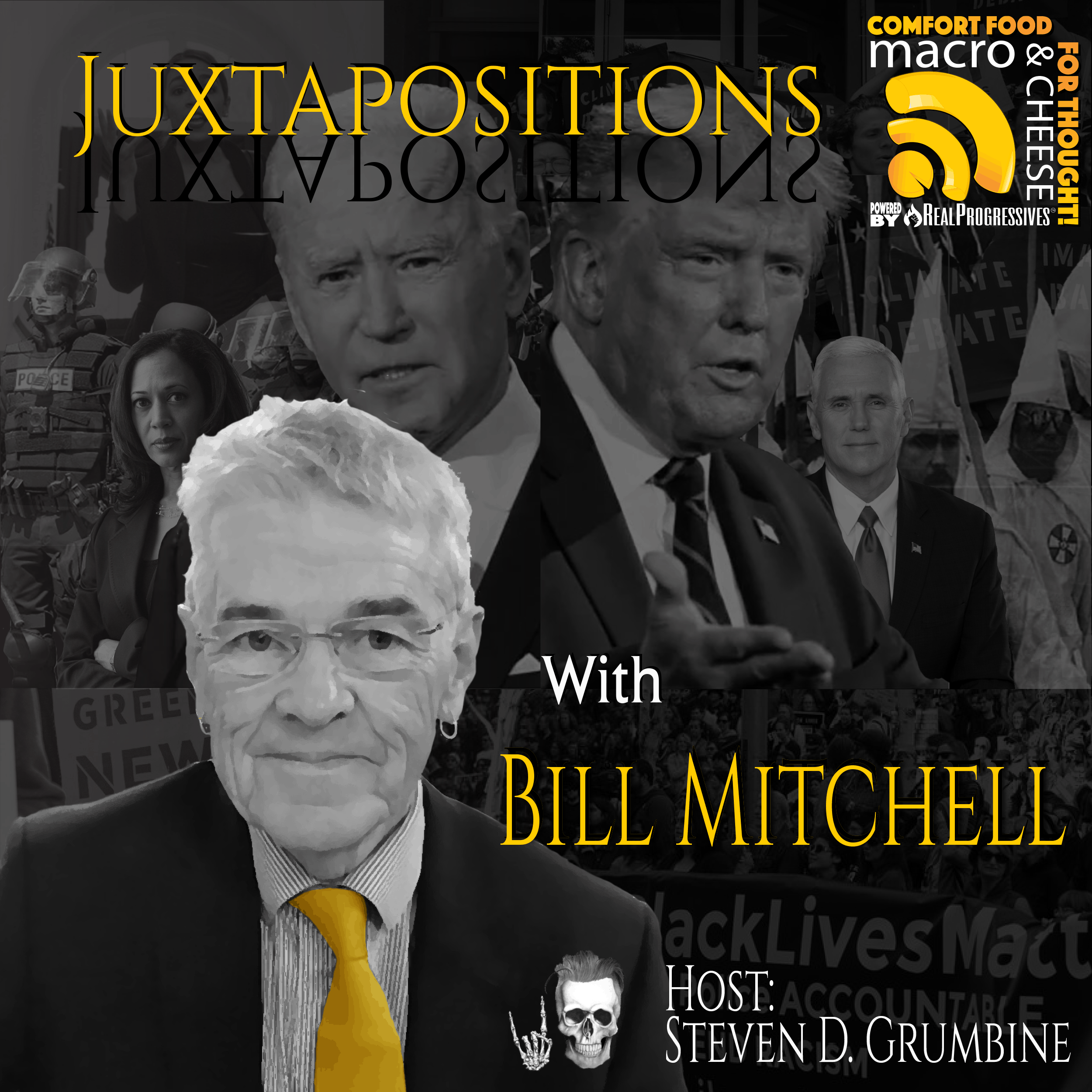 Episode 89 – Juxtapositions with Bill Mitchell
