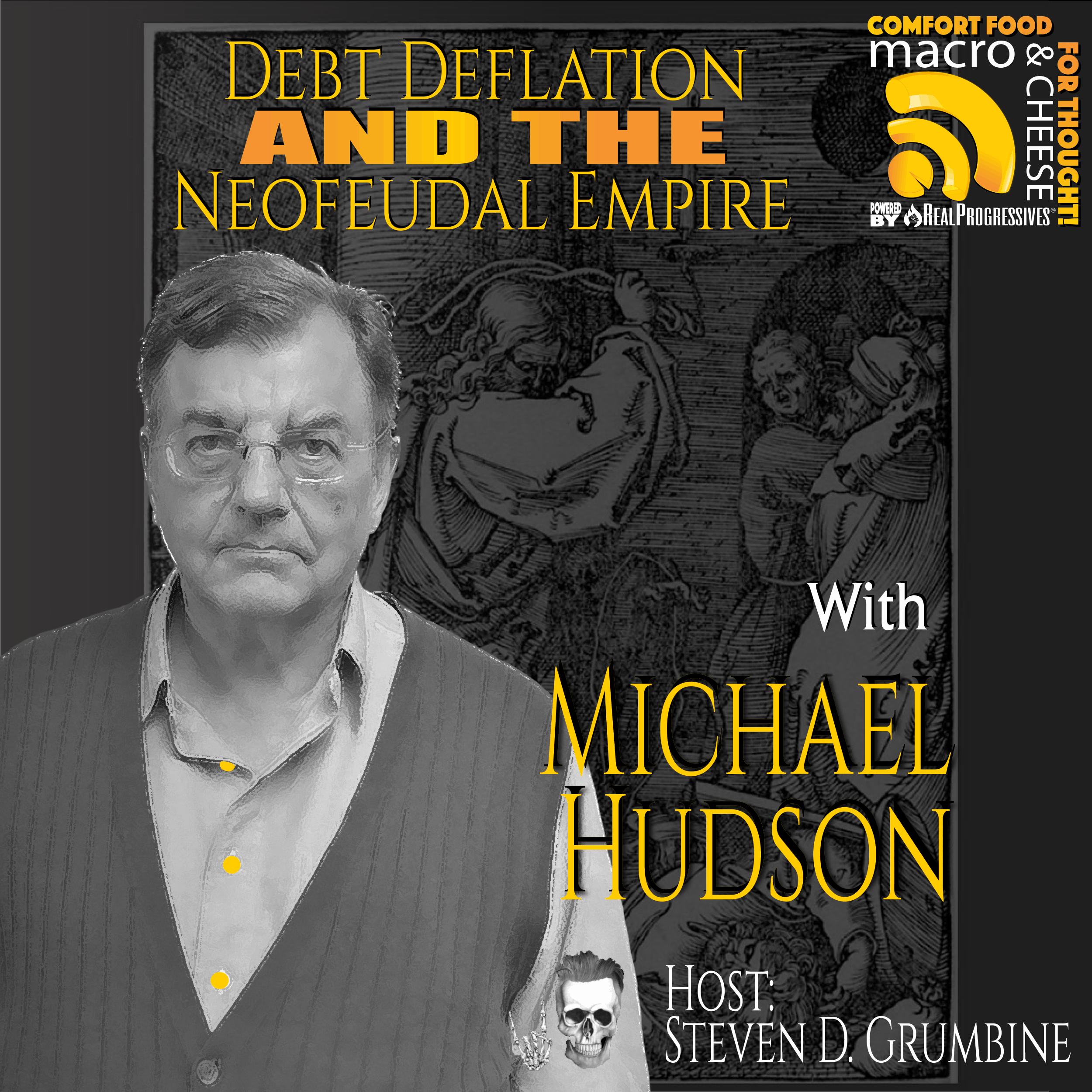 Episode 88 – Debt Deflation and the Neofeudal Empire with Michael Hudson