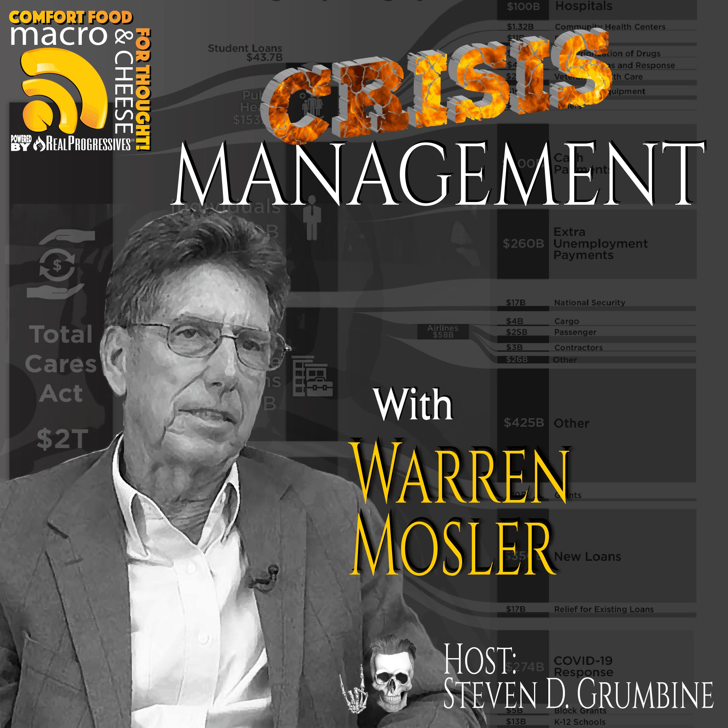 Episode 91 – Crisis Management with Warren Mosler