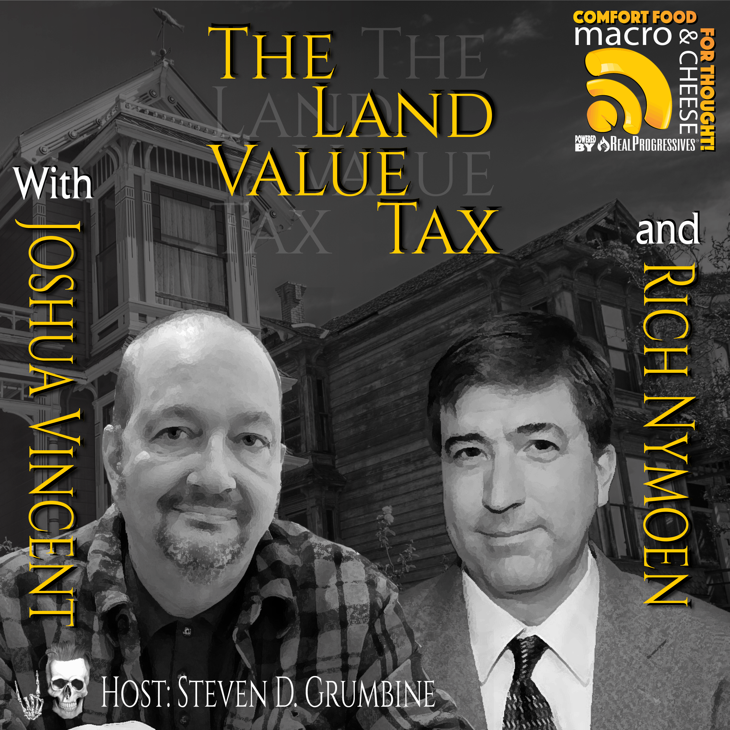 Episode 95 – The Land Value Tax with Joshua Vincent and Rich Nymoen
