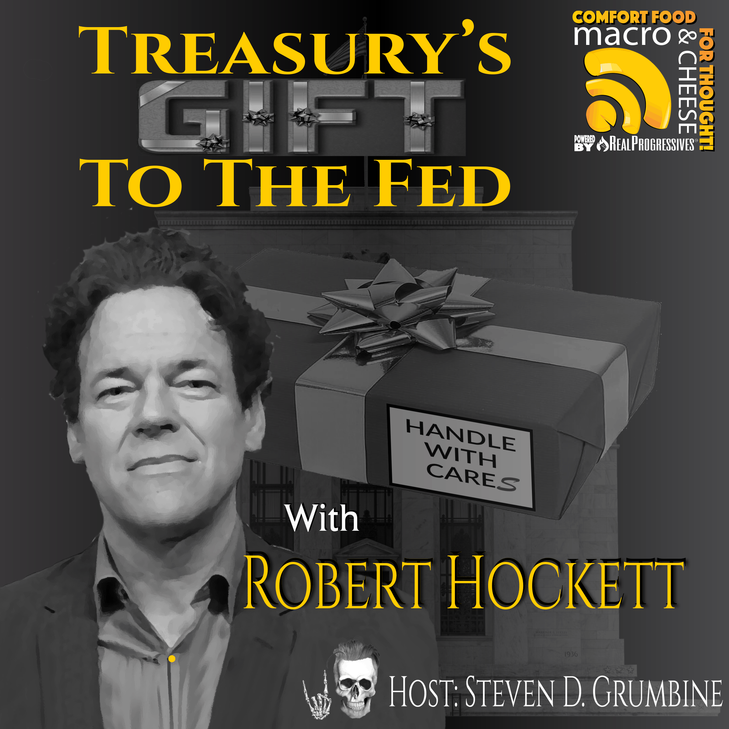 Episode 96 - Treasury's Gift To The Fed with Robert Hockett
