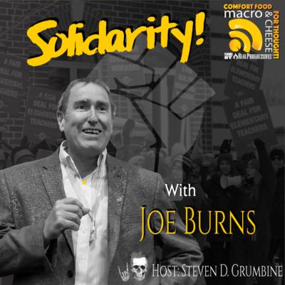 Episode 97 – Solidarity with Joe Burns