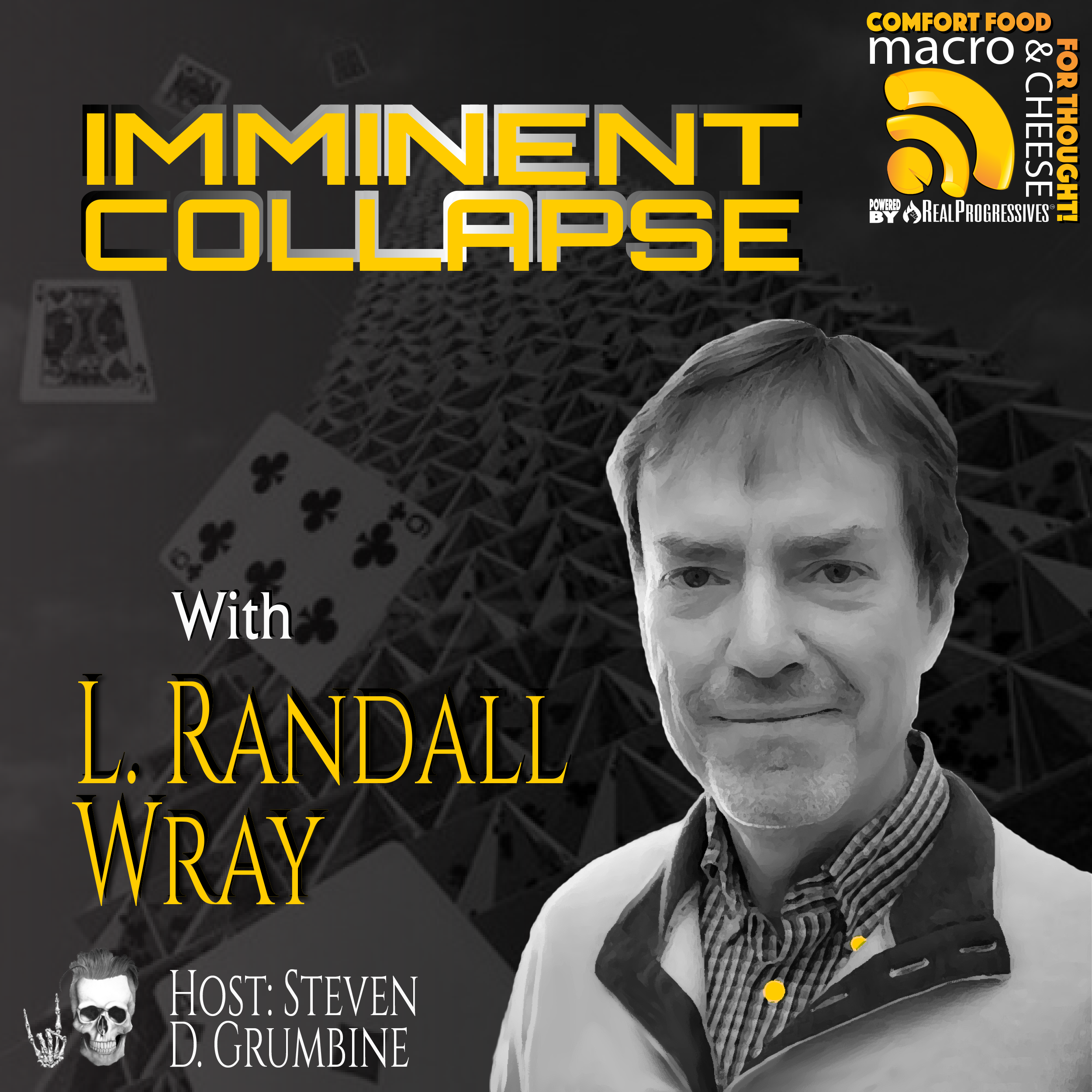 Episode 98 - Imminent Collapse with L. Randall Wray