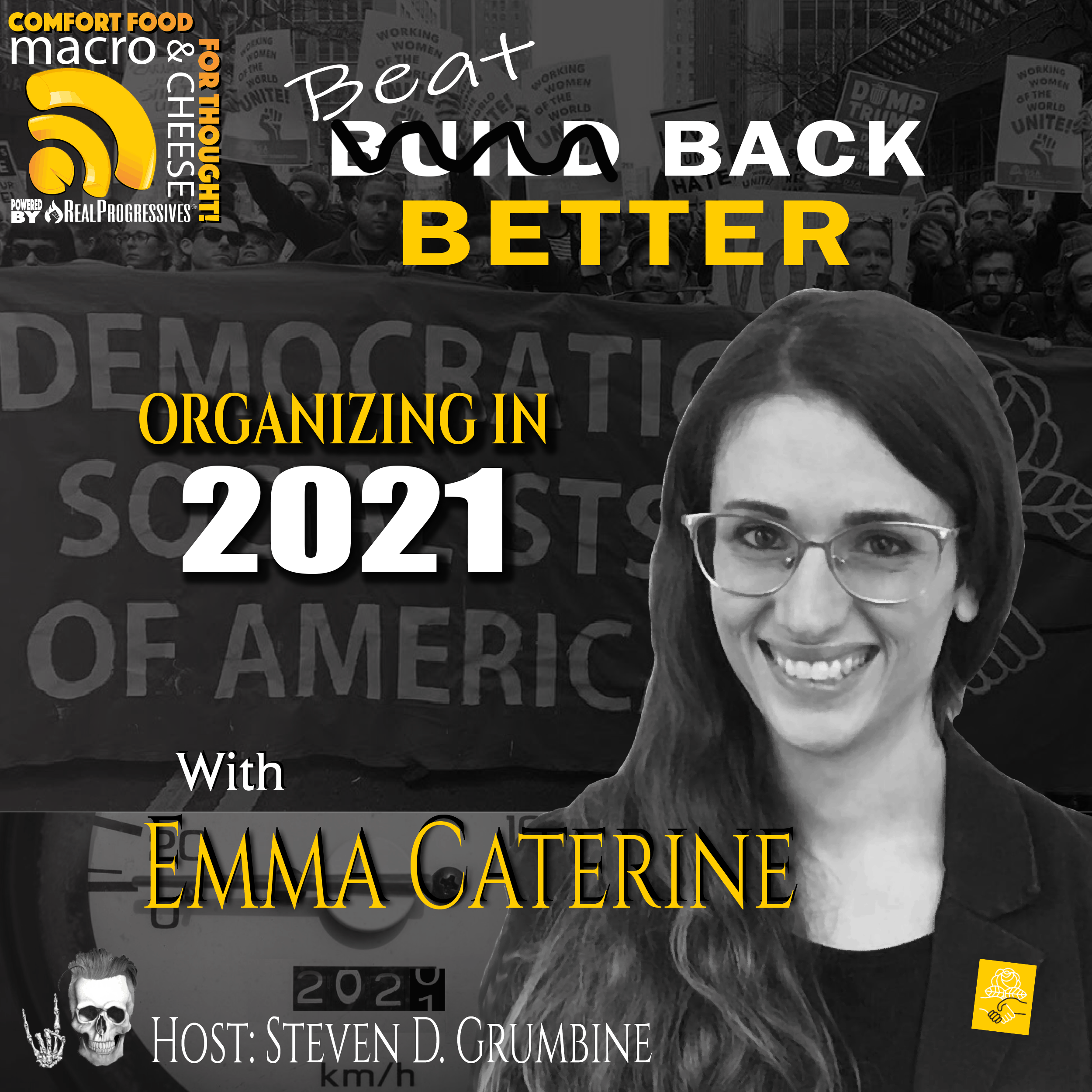 Episode 101 – Beat Back Better: Organizing in 2021 with Emma Caterine