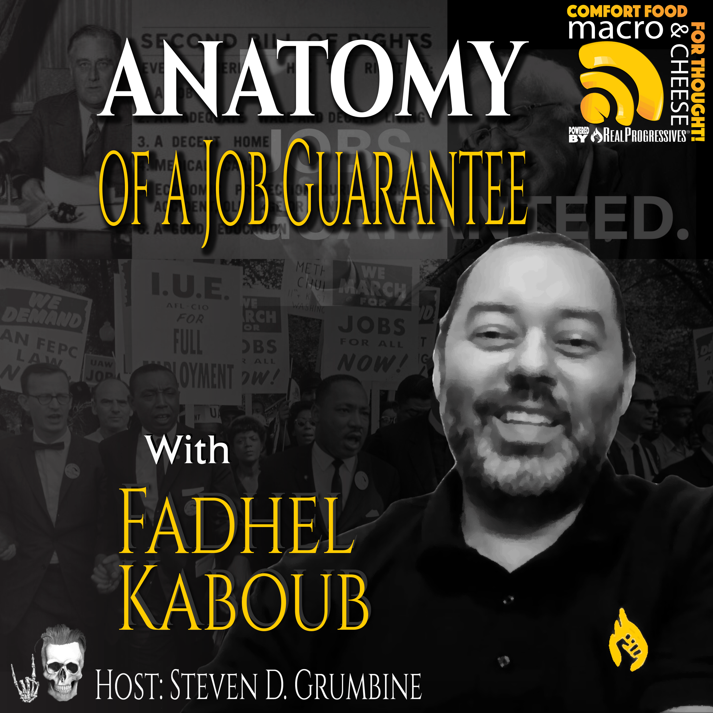 Episode 103 – Anatomy of a Job Guarantee with Fadhel Kaboub