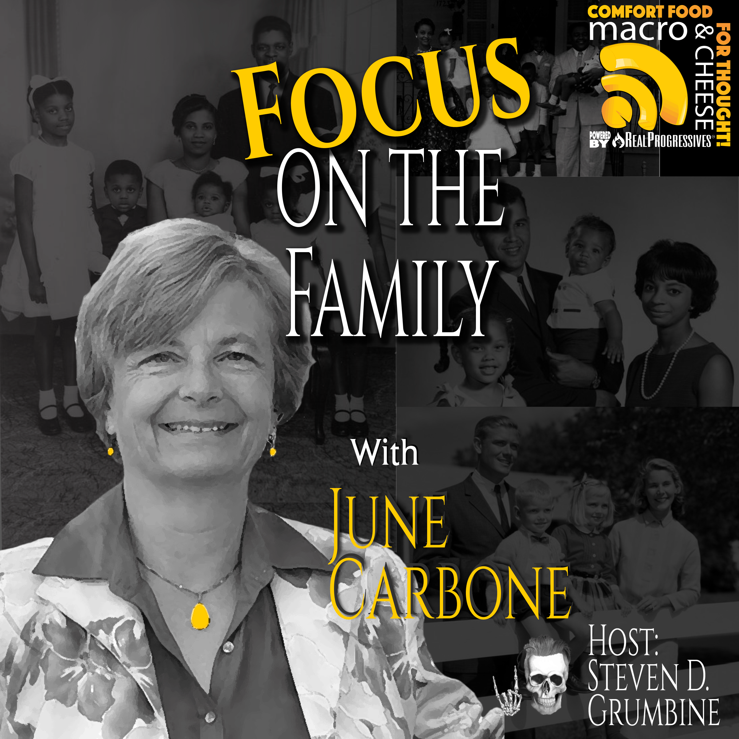 Episode 104 - Focus on the Family with June Carbone