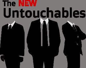 The New Untouchables