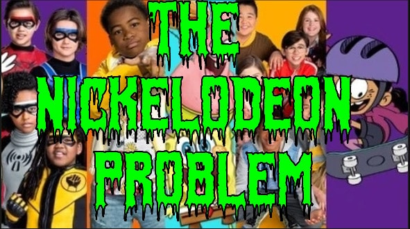 The Nickelodeon Problem