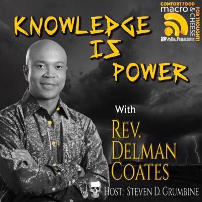 MNC Episode 108 - Reverend Delman Coates