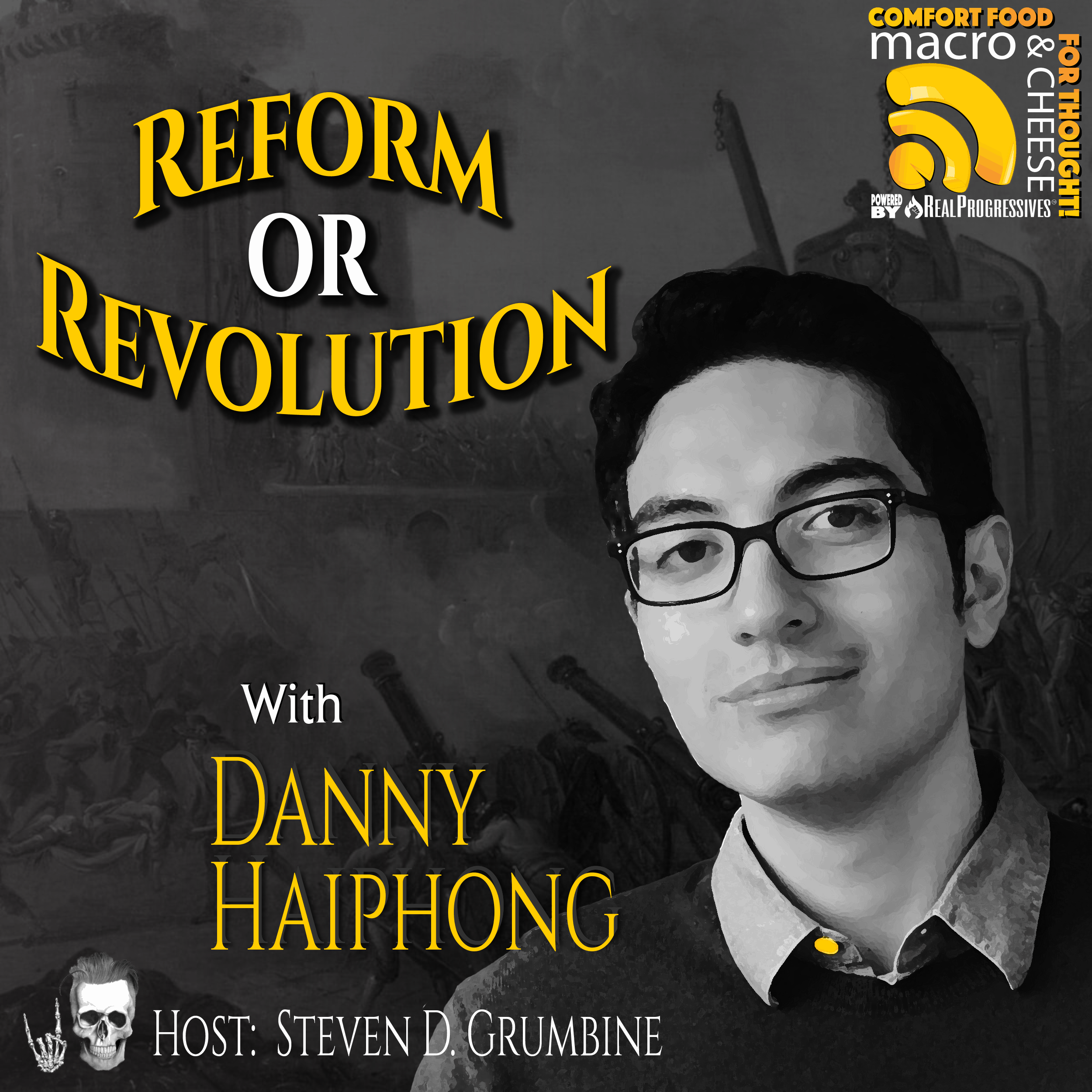 MNC Episode 106 - Reform or Revolution, Danny Haiphong