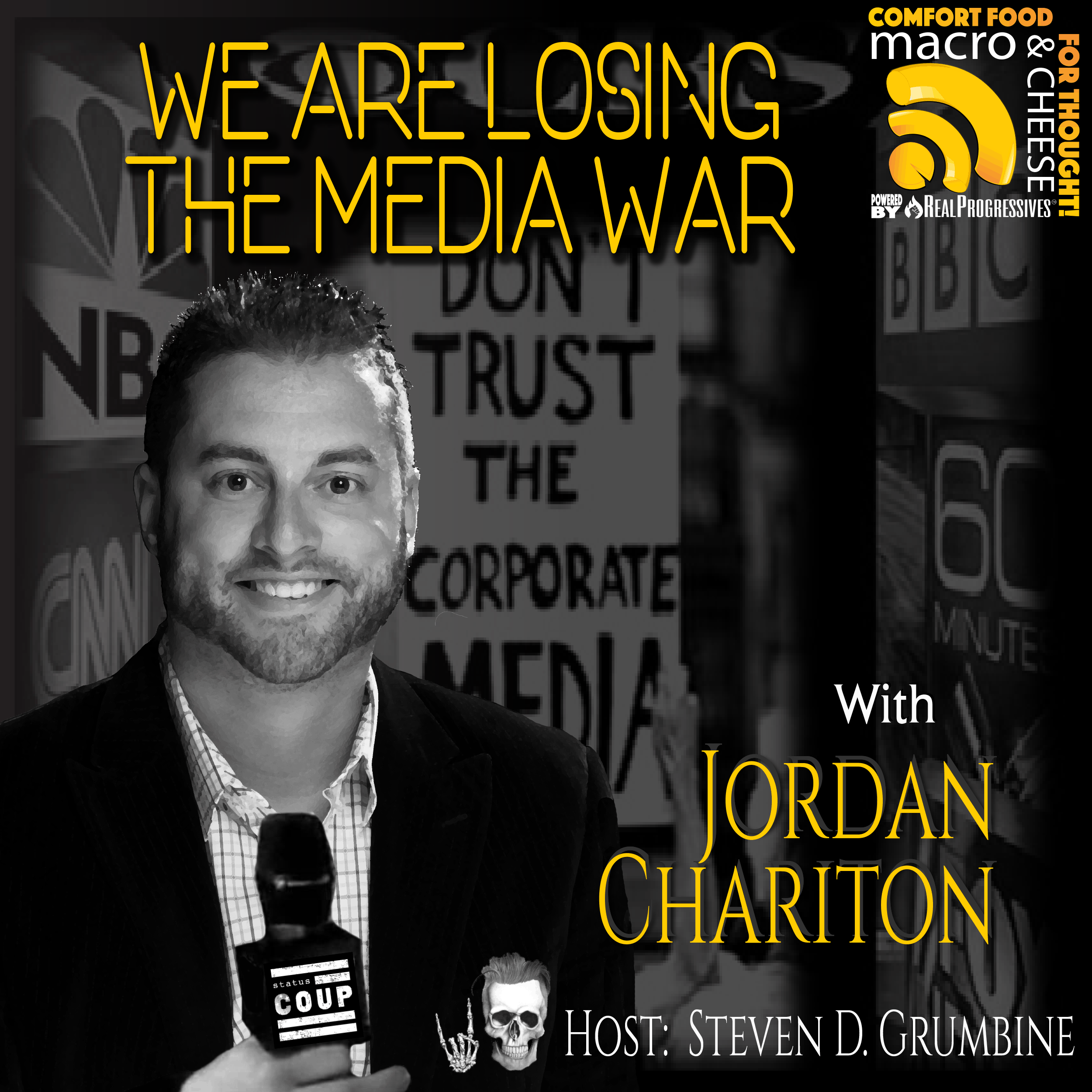 MNC Episode 107, alternative media, Jordan Chariton