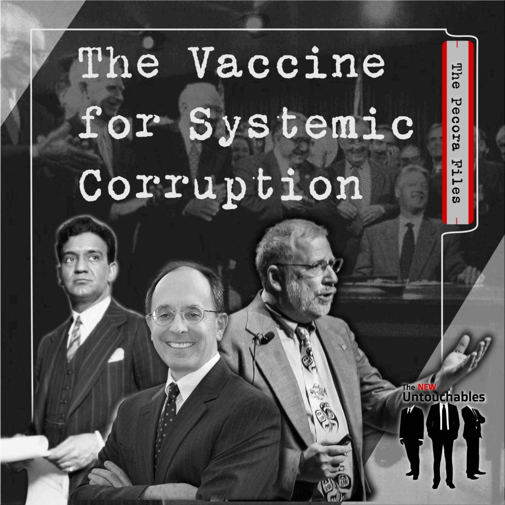 S1:E1 – The Vaccine for Systemic Corruption