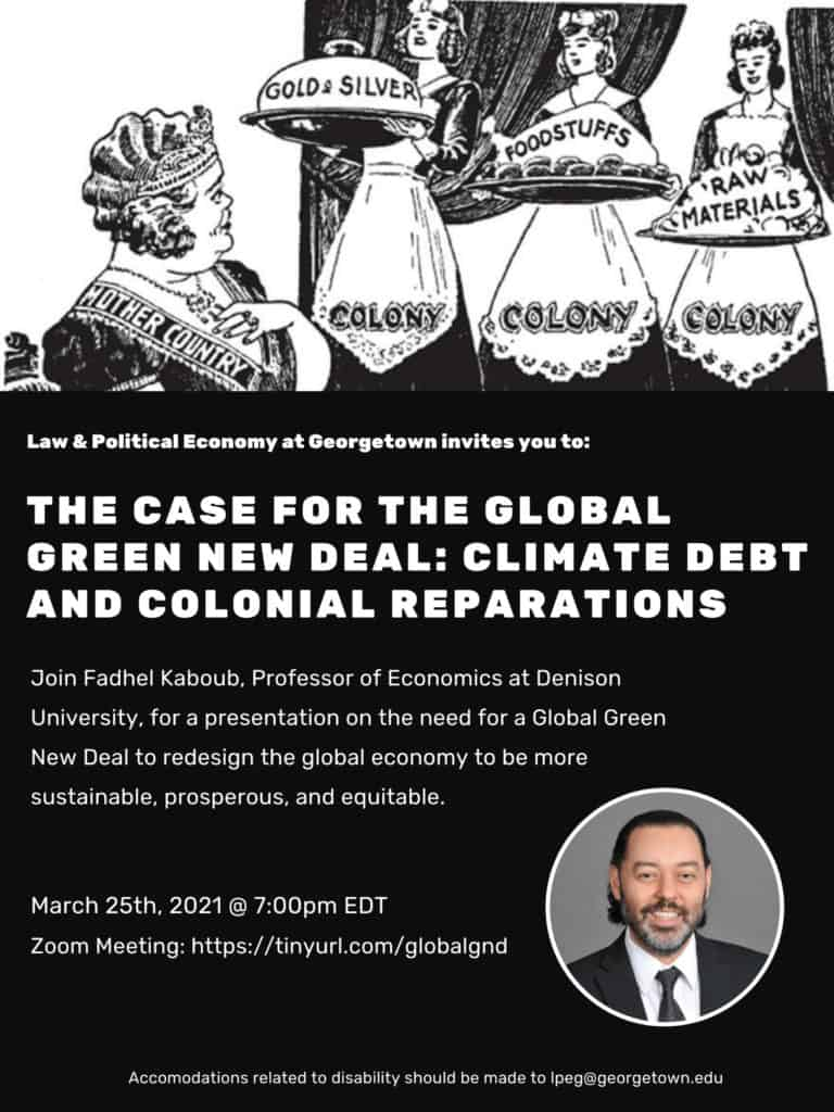 The Case for the Global Green New Deal: Climate Debt and Colonial Reparations, Fadhel Kaboub