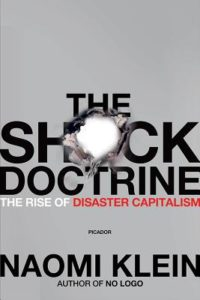 The Shock Doctrine - The Rise of Disaster Capitalism, Naomi Klein, book cover photo