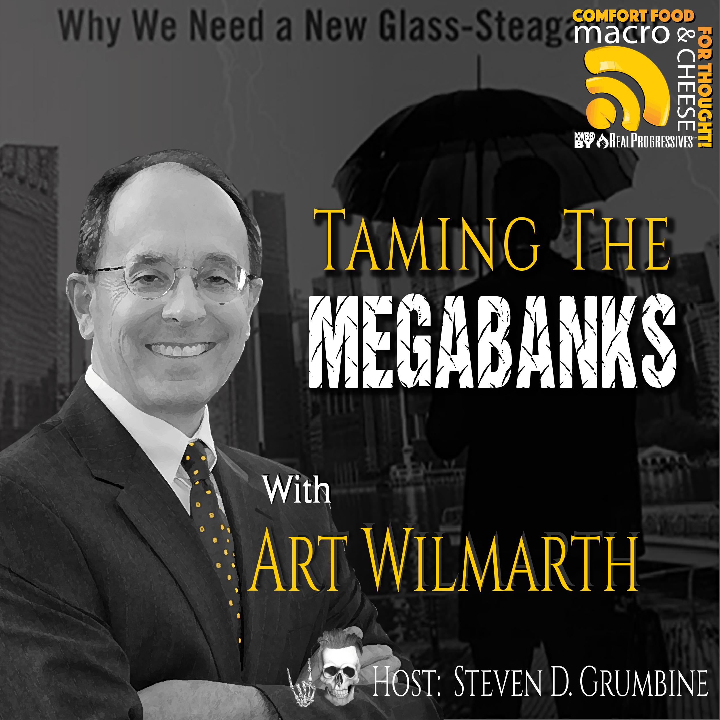 MNC Episode 110, Art Wilmarth, Glass-Steagall