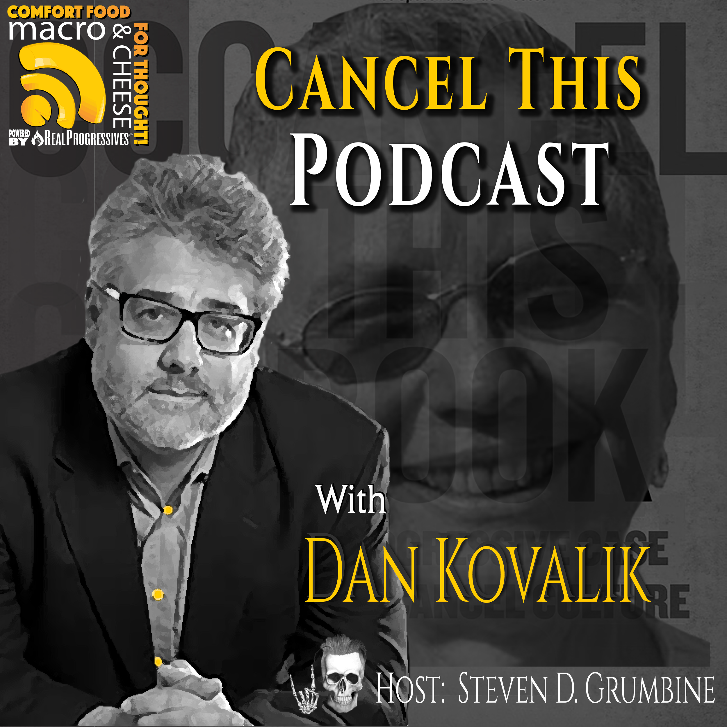 Episode 111 – Cancel This Podcast with Dan Kovalik