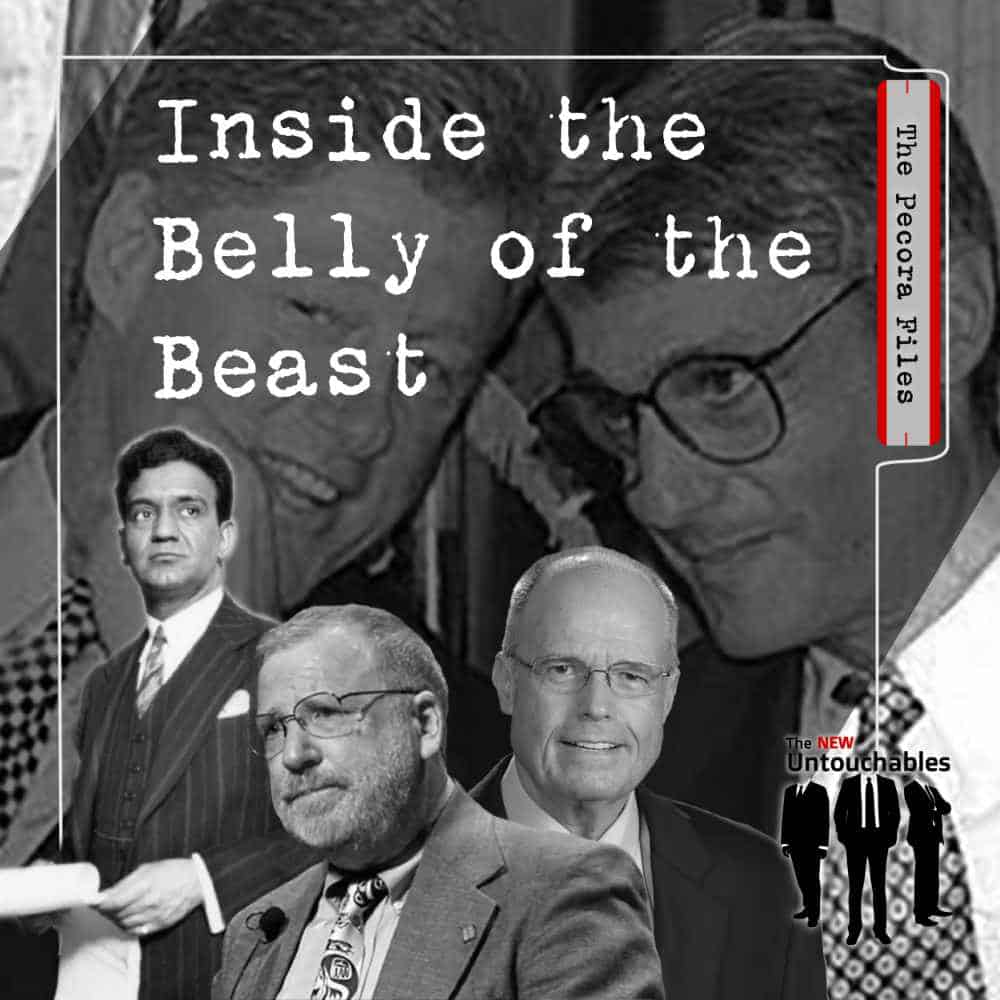 Episode 4 – The Pecora Files: Inside the Belly of the Beast