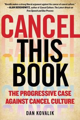 Cancel This Book - The Progressive Case Against Cancel Culture cover photo