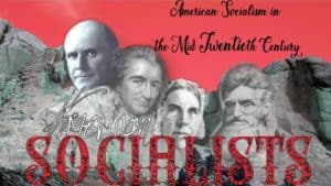 American Socialism in the Mid Twentieth Century, photoshopped image of Mount Rushmore