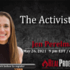 The Activist Life with Jen Perelman