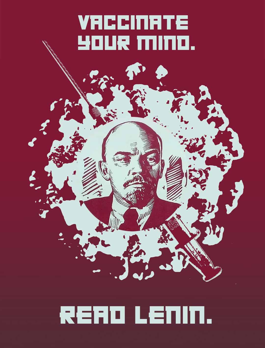 vaccinate your mind, read Lenin meme