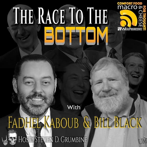 fadhel kaboub bill black race to the bottom