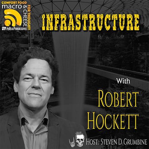 Episode 134 – Infrastructure with Robert Hockett