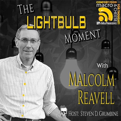 Episode 138 – The Lightbulb Moment with Malcolm Reavell